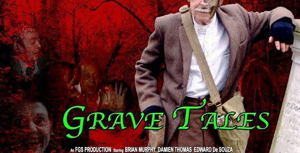 Grave Tales the Movie (with Brian Murphy)